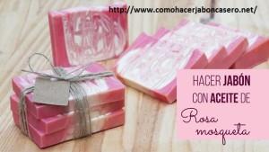 jabón casero de rosa de mosqueta 5